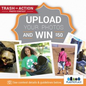 PlasticPlace Trash in Action Photo Contest